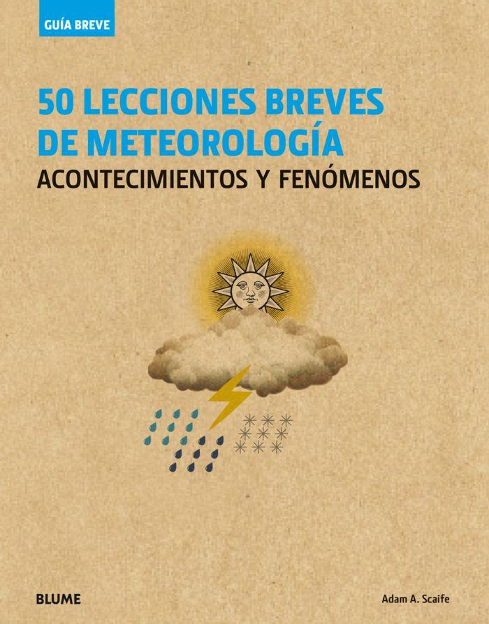 Guia breve. 50 lecciones breves de meteorologia