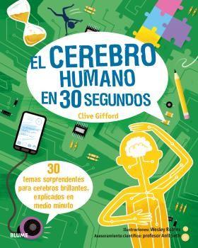 30 segundos. el cerebro humano en 30 segundos