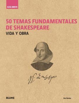 Guia breve. 50 temas fundamentales de shakespeare