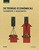 Guia breve. 50 teorias economicas