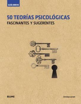 Guia breve. 50 teorias psicologicas (rustica)