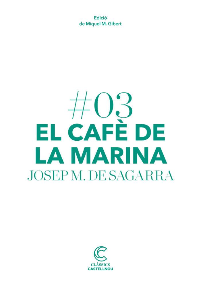 Cafe de la marina,el