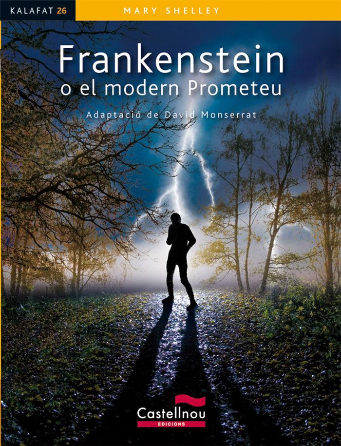 Frankenstein o el modern prometeu