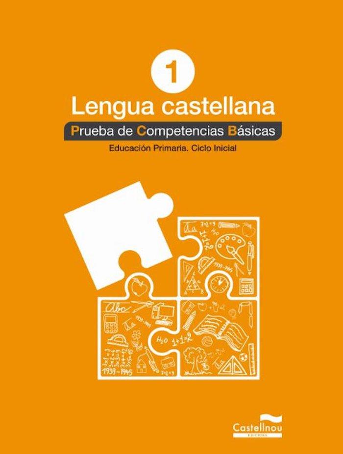 Lengua castellana 1º. prueba de competencias basicas