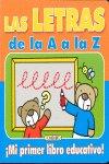 Letras de la a a la z.mi primer libro educativo