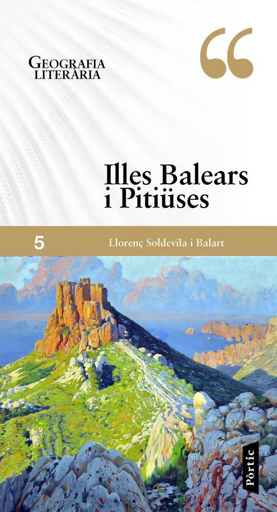 Geografia literaria 5 illes balears i pitiuses