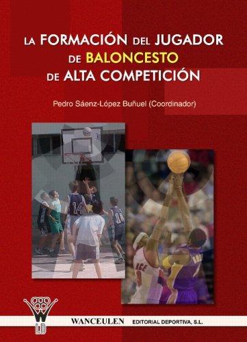 Formacion del jugador de baloncesto de alta competicion,la