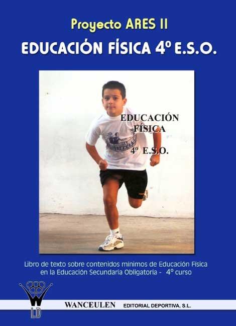 Proyecto ares ii, educacion fisica, 4 eso