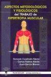 Aspectos metodologicos y fisiologicos trabajo hipertrofia mu