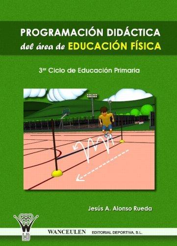 Programacion didactica del area de educacion fisica, educaci