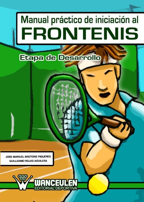 Manual practico de desarrollo deportivo del frontenis