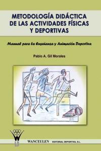 Metodologia didactica de las actividades fisicas y deportiva