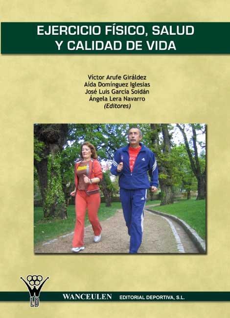 Ejercicio fisico, salud y calidad de vida