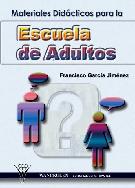 Materiales didacticos para la escuela de adultos