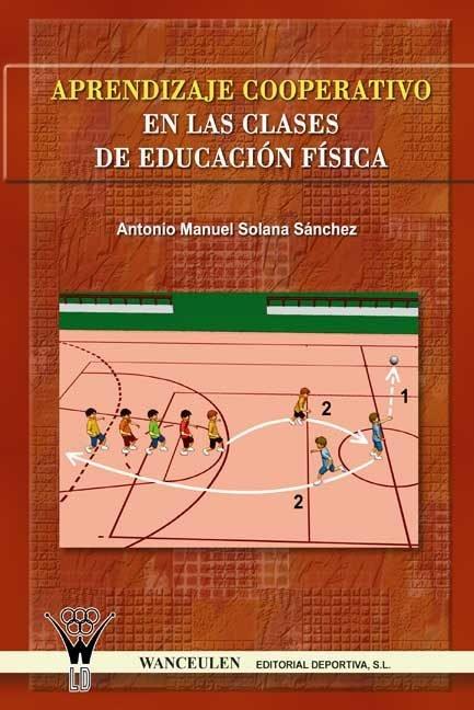 Aprendizaje cooperativo en las clases de educacion fisica