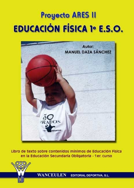 Proyecto ares iii, educacion fisica, 1 eso