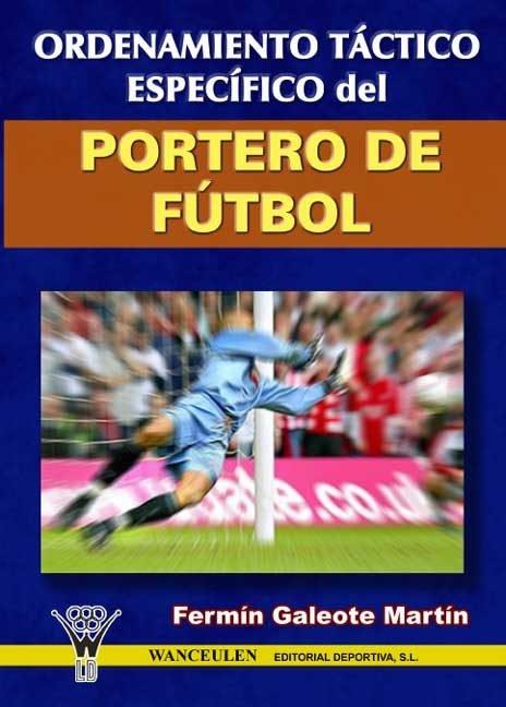 Ordenamiento tactico especifico del portero de futbol