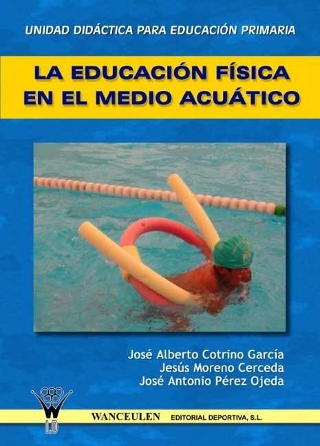 Educacion fisica en el medio acuatico,la