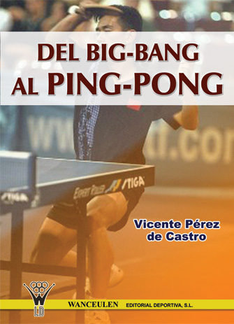 Del big-bang al ping-pong