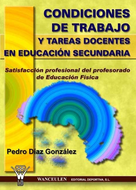 Condiciones de trabajo y tareas docentes en educacion secund