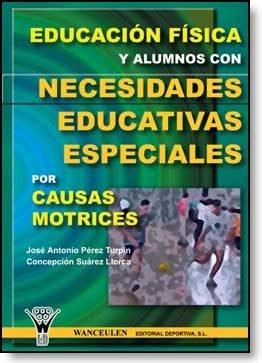 Educacion fisica y alumnos con necesidades educativas especi