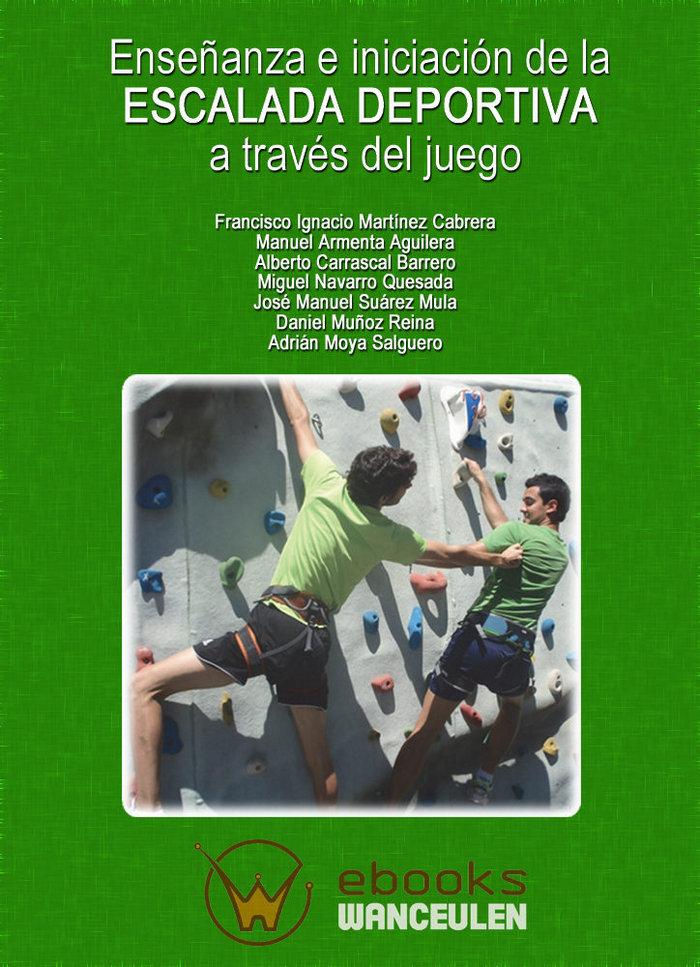 Enseñanza e iniciacion de la escalada deportiva a traves del