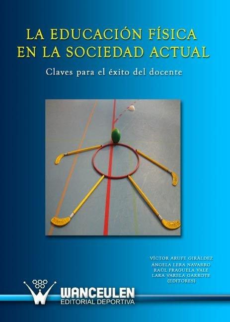 Educacion fisica en la sociedad actual,la