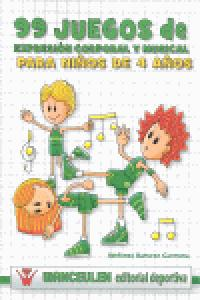 99 juegos de expresion corporal y musical para niños de 4 añ