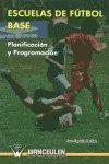 Escuelas de futbol base planificacion y programacion