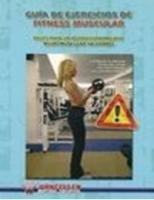 Guia de ejercicios de fitness muscular  bases para un acondi