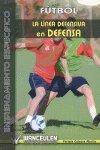 Futbol la linea defensiva en defensa