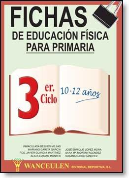 Educacion fisica, educacion primaria, 3 ciclo, 10 a 12 años.