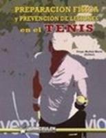 Preparacion fisica y prevencion de lesiones en el tenis.