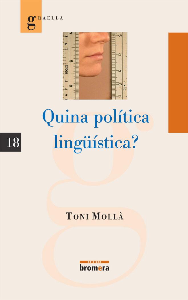 Quina politica lingÜistica?