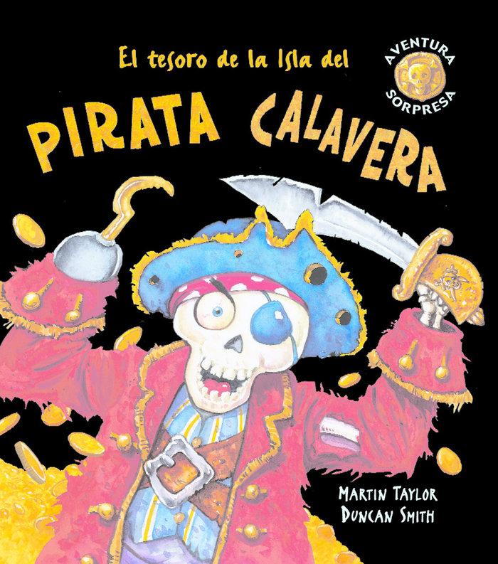 Tesoro de la isla del pirata calavera,el