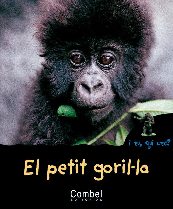 Petit gorilúla,el