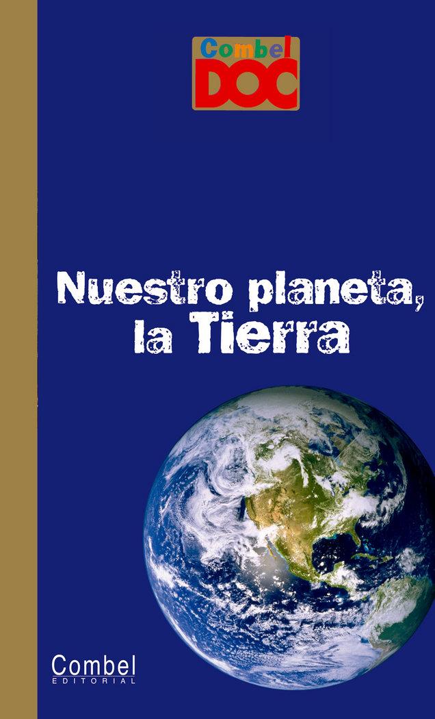 Nuestro planeta la tierra