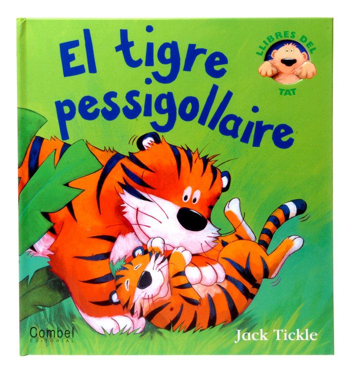 Tigre pessigollaire,el