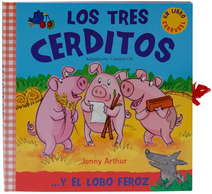 Tres cerditos,los libro carrusel