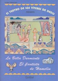 Bella durmiente,la/flautista de hamelin,el teatrillo titeres