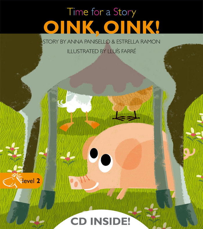 Oink oink level 2 time for a story
