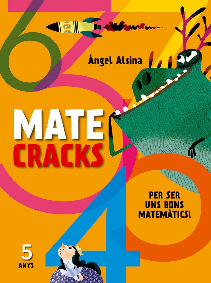 Matecracks per ser un bon matematic 5 anys