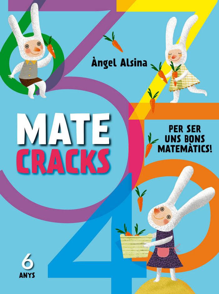 Matecracks per ser un bon matematic 6 anys