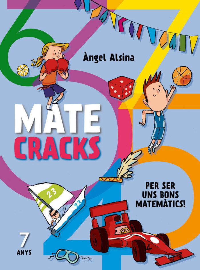 Matecracks per ser un bon matematic 7 anys