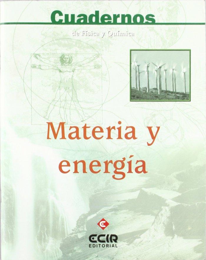 Cuad. fis. y quim. materia y energia