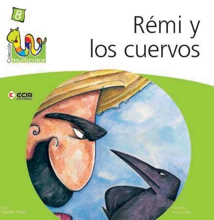 Remi y los cuervos (r)