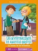 Investigaciones de anatolio bristol, la banda de los bromist
