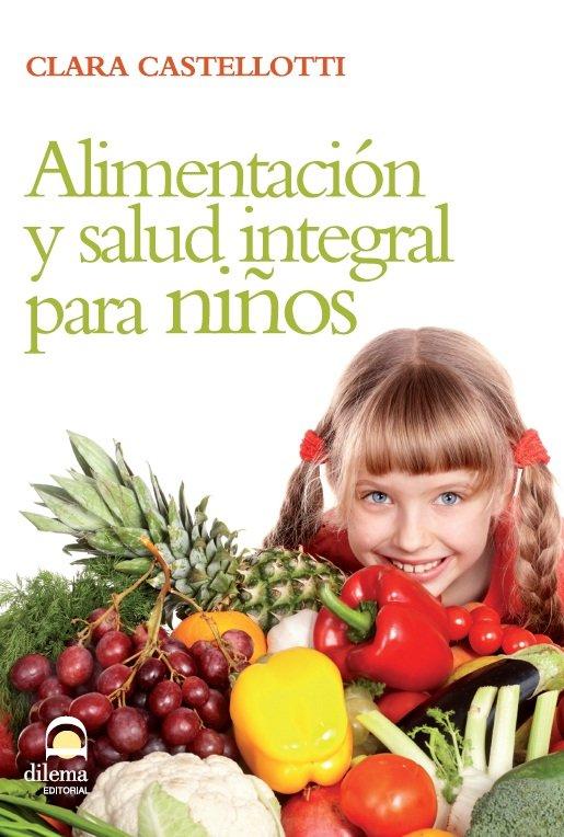 Alimentacion y salud integral para niños
