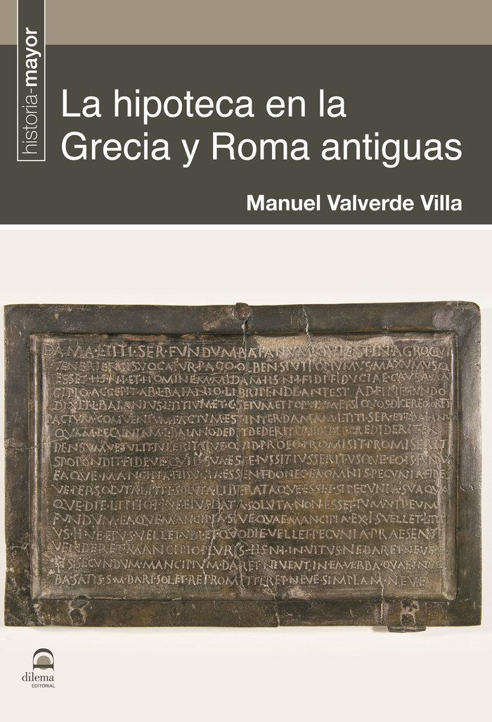 Hipoteca en la grecia y roma antiguas,la