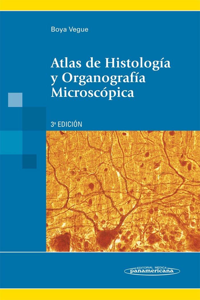 Atlas de histologia y organografia microscopica